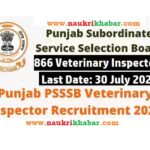 PSSSB, Punjab Govt. Recruits 866 Veterinary Inspector